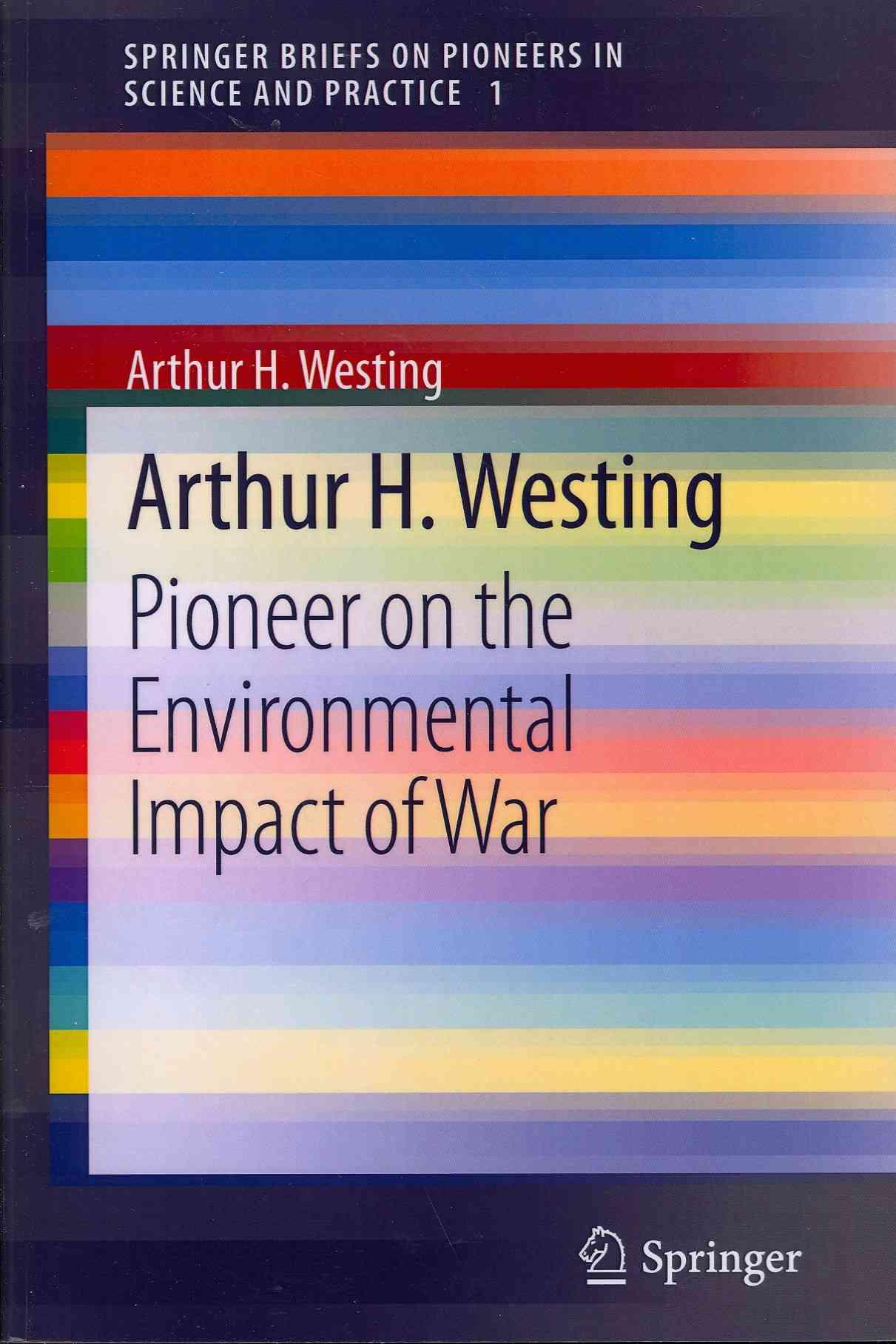 Arthur H. Westing By Westing, Arthur H.